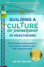 Building a Culture of Ownership in Healthcare