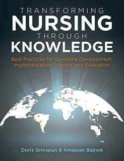 Transforming Nursing Through Knowledge