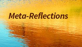 Meta-Reflections blog