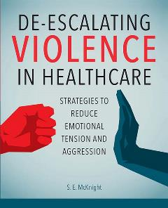 De-Escalating Violence in Healthcare cover