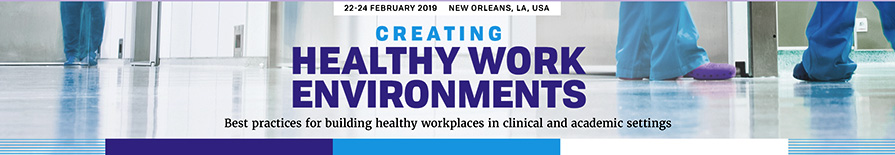 Creating Healthy Work Environments 2019