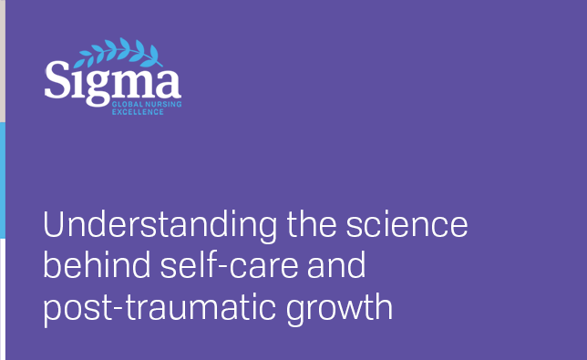 Understanding the science behind self-care and post-traumatic growth