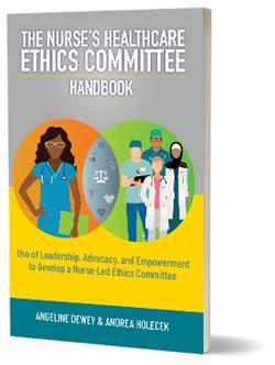 The Nurse's Healthcare Ethics Committee Handbook