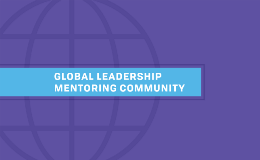 Our Global Leadership Mentorship Experience